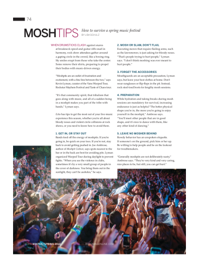 ECHO - A fun, informative article on how to get in (or stay out of) the crowd at outdoor music festivals.
